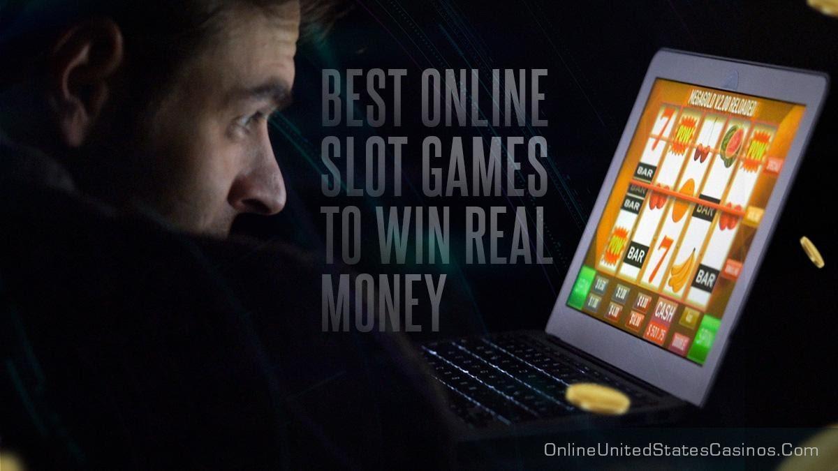 Best Online Slot Games to Win Real Money